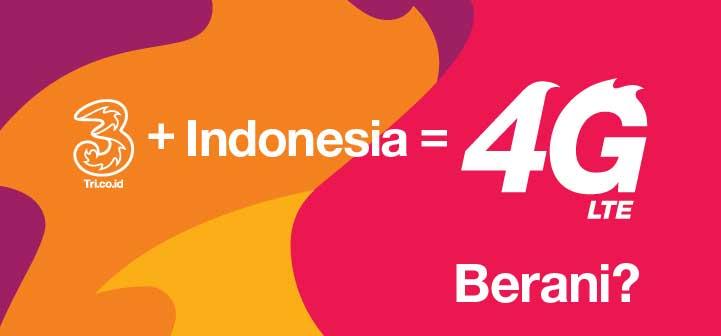 4G LTE Tri Jangkau Hampir Seluruh Indonesia